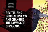 Revitalizing Indigenous law And Changing the Lawscape of Canada  Brochure
